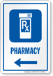 Pharmacy Symbol Sign With Left Arrow