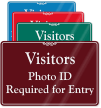 Photo ID Required for Entry Showcase Wall Sign