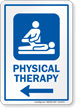 Physical Therapy Left Arrow Hospital Sign
