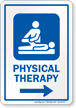 Physical Therapy Right Arrow Hospital Sign