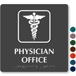 Physician Office TactileTouch Braille Sign with Caduceus Snake