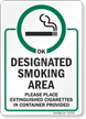Place Extinguished Cigarettes In Container Smoking Area Sign