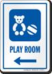 Play Room Left Arrow Hospital Sign