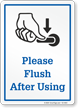 Please Flush After Using Bathroom Sign