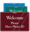 Please Have Photo ID Showcase Wall Sign