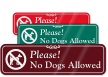 Designer Please No Dogs Allowed Sign