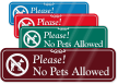Please No Pets Allowed with Graphic ShowCase™ Sign