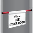 Please Use Other Door Barricade Sign