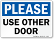 Please Use Other Door Sign