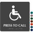 Press To Call Handicapped Symbol Sign with Braille