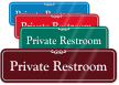 Private Restroom ShowCase Wall Sign