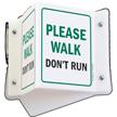 Please Walk Don't Run Sign