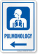 Pulmonology Left Arrow Hospital Sign