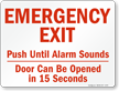 Emergency Exit Push Until Alarm Sounds Sign