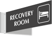 Recovery Room Corridor Projecting Sign