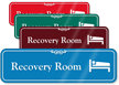 Recovery Room Hospital Showcase Sign