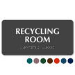 Recycling Room Tactile Touch Braille Sign