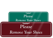Please Remove Your Shoes Engraved Sign