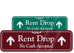 Rent Drop No Cash Accepted Engraved Sign