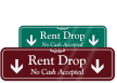 Rent Drop No Cash Accepted Sign