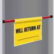 Return At Door Barricade Sign