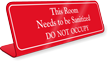Room Needs To Be Sanitized Do Not Occupy Desk Sign