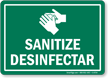 Bilingual Sanitize Desinfectar Wash Hands Sign