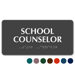 School Counselor ADA TactileTouch™ Sign with Braille