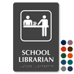 School Librarian Symbol TactileTouch™ Sign with Braille