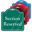 Section Reserved Signature Style Showcase Sign
