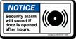 Security Alarm Will Sound If Door Opened Sign