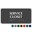 Service Closet Tactile Touch Braille Sign