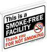 This is a Smoke-Free Facility Thank Sign