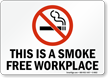 This Is Smoke Free Workplace (symbol) Sign