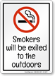 Smokers Will Be Exiled To The Outdoors Sign