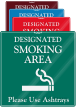 Designated Smoking Area, Use Ashtrays ShowCase Wall Sign