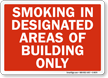 Smoking In Designated Areas Of Building Sign