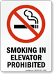 Smoking In Elevator Prohibited (symbol) Sign