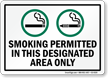 Smoking Permitted In This Designated Area Only Sign