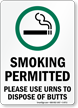 Smoking Permitted, Use Urns To Dispose Butts Sign