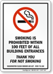 Smoking Is Prohibited Within 100 Feet Entrance Sign