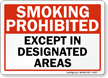 Smoking Prohibited Except In Designated Areas