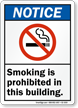 Smoking Prohibited In Building Notice Sign