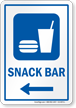 Snack Bar Left Arrow Hospital Sign