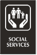 Social Services Engraved Hospital Sign