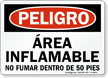 Spanish OSHA Danger Flammable Area No Smoking Within 50 Ft. Sign