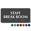Staff Break Room ADA TactileTouch™ Sign with Braille