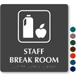 Staff Break Room TactileTouch Braille Sign
