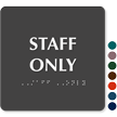 Staff Only Tactile Touch Braille Door Sign