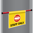 Staff Only Door Barricade Sign